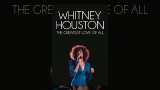 Download Whitney Houston: The Greatest Love of All Video