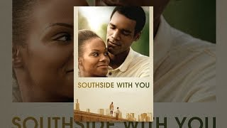 Download Southside With You Video