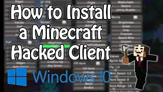 Download Minecraft 1.8 - 1.8.9 : How to Install a Hacked Client (Windows 10) Video