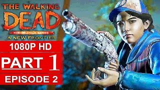 Download THE WALKING DEAD Season 3 EPISODE 2 Gameplay Walkthrough Part 1 A NEW FRONTIER [1080p] No Commentary Video