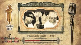 Download Know about MGR & Karunanidhi's relationship |Periyorkalae Thaimarkalae Ep 80 Video