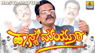 Download Hasya Mayuri - By Gangavathi Pranesh - Kannada Comedy Video