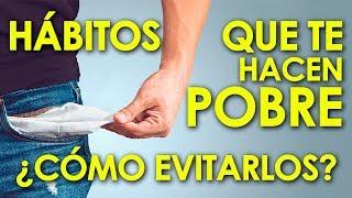 Download 16 HÁBITOS que te MANTIENEN POBRE - HÁBITOS que Impiden CONSEGUIR DINERO Video