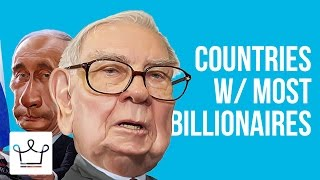 Download Top 10 Countries With The Highest Number Of Billionaires Video
