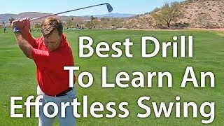 Download Best Drill For An Effortless Golf Swing Video