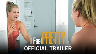 Download I Feel Pretty | Official Trailer | Own It on Digital HD, Blu-ray 7/3 & DVD 7/17 Video