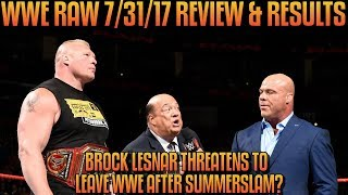 Download WWE Raw 7/31/17 Full Show Review: BROCK LESNAR LEAVING WWE IF HE LOSES SUMMERSLAM MAIN EVENT Video