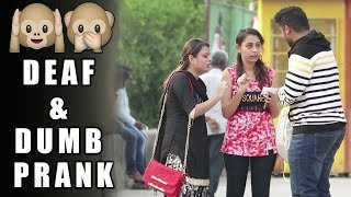 Download Acting Deaf & Dumb Prank 2 - Funny Prank | Pranks In India | Raj Khanna Video