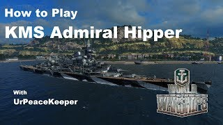 Download How To Play KMS Admiral Hipper In World Of Warships Video