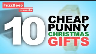 Download 10 Cheap Punny Christmas Gifts! Video