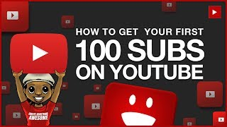 Download How to Get Your First 100 Subscribers on YouTube Video