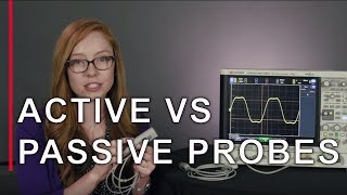 Download Active vs. Passive Probes- Take the Mystery Out of Probing Video