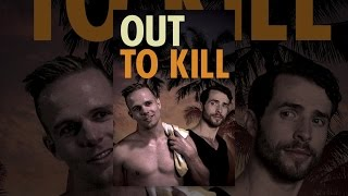Download Out To Kill Video