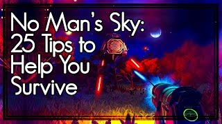 Download No Man's Sky Tips: 25 Essential Tips to Help You Survive in No Man's Sky Video