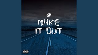 Download Make It Out Video