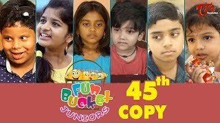 Download Fun Bucket JUNIORS | Episode 45 | Kids Funny Videos | Comedy Web Series | By Sai Teja TeluguOne Video