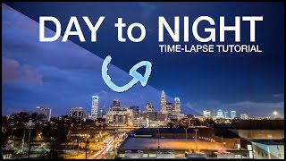 Download Day to Night Time-lapse Tutorial: The ″Holy Grail″ Technique Explained Video