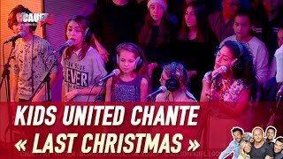 Download Kids United chante « Last Christmas » - C'Cauet sur NRJ Video