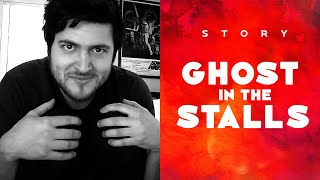 Download GHOST IN THE STALLS / STORY Video