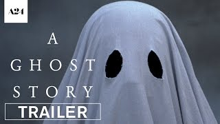 Download A Ghost Story | Official Trailer HD | A24 Video