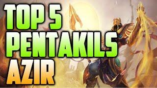 Download TOP 5 Azir Pentakills Video