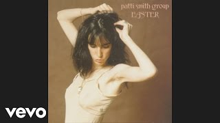 Download Patti Smith Group - Because the Night (Audio) Video