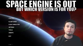 Download Space Engine - The Best Space Simulation Is Out - Which Version Is For You? Video