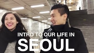 Download Korean Husband, Canadian Wife - Intro to Our Life in Seoul, Korea (자막 CC) 국제커플의 첫 번째 서울 영상 Video
