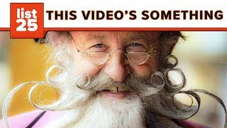Download 25 Outrageous Facial Hair Fashions Video