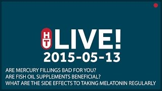 Download May 13th, 2015 - LIVE - Are mercury fillings bad for you? Are fish oil supplements beneficial? Video