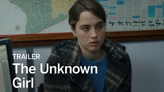 Download THE UNKNOWN GIRL Trailer | Festival 2016 Video
