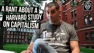 Download A Rant About a Harvard Study on Capitalism Video
