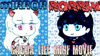Download Mirror~gacha life mini movie Video