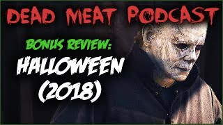 Download HALLOWEEN 2018 Review & Discussion Video