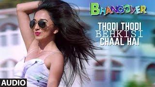 Download Thodi Thodi Behki Si Chaal Hai Full Audio Song | Journey Of Bhangover Video