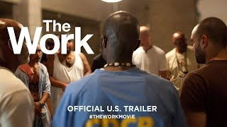 Download The Work (2017) | Official U.S. Trailer HD Video