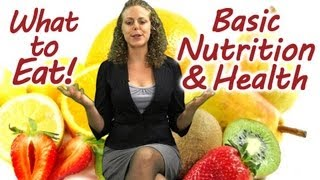 Download What to EAT! Basic Nutrition, Weight Loss, Healthy Diet, Best Foods Tips | Virtual Health Coach Video