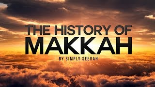 Download The History of Makkah - 3D Cinematic Version Video