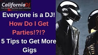 Download How Do I Get Parties!?!? Everyone is a DJ!! 5 Tips to Get More Gigs Video