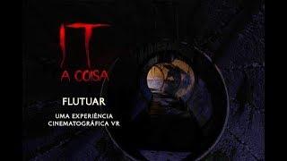 Download IT: A Coisa - Flutuar: Uma Experiência Cinematográfica em Realidade Virtual Video