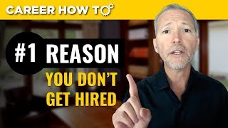 Download Job Interview Tip: The Number 1 Reason Why You Don't Get Hired Video