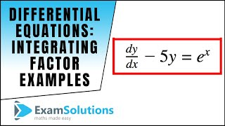 Download Differential Equations Integrating factor type (Examples) : ExamSolutions Maths Tutorials Video
