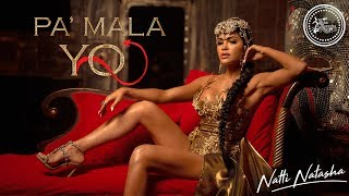 Download Natti Natasha - Pa' Mala YO Video