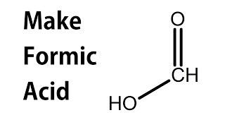 Download Make Formic Acid Video