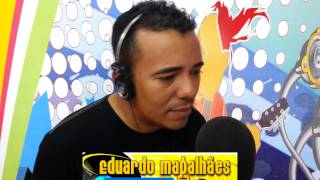 Download EDUARDO MAGALHÃES ( A VOZ ROMÂNTICA DO LAMBADÃO) Video