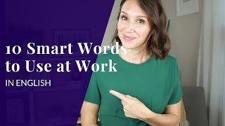 Download 10 Words You Need Right Now to Sound Smart at Work in English Video