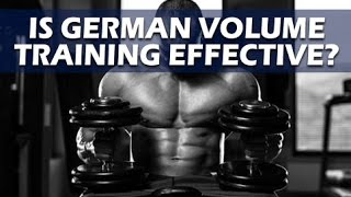 Download Is German Volume Training Effective For Building Muscle? Video