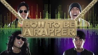 Download How to be a Rapper Video