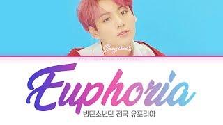 Download BTS (방탄소년단) JUNGKOOK (정국) - Euphoria [Color Coded Lyrics Han/Rom/Eng/가사] Video