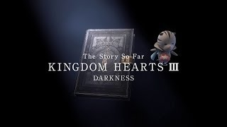 Download KINGDOM HEARTS III – Memory Archive – Episode 5: Darkness (Closed Captions) Video